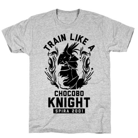 Train like a Chocobo Knight T-Shirt
