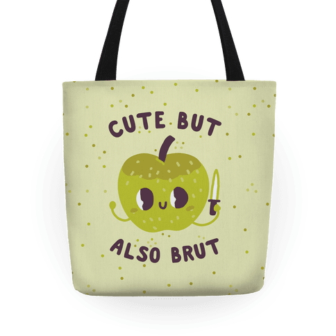 Cute But Also Brut Tote