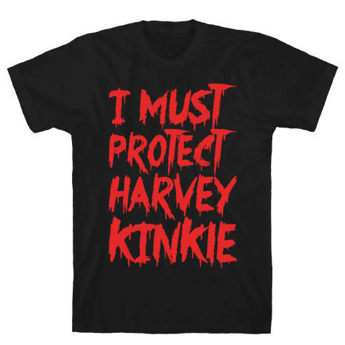 I Must Protect Harvey Kinkle Parody White Print Mens T-Shirt