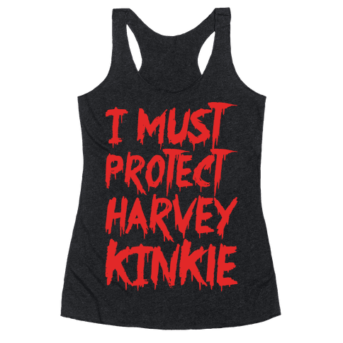 I Must Protect Harvey Kinkle Parody White Print Racerback Tank Top