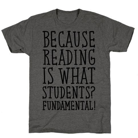 Reading Is Fundamental Teacher Parody T-Shirt
