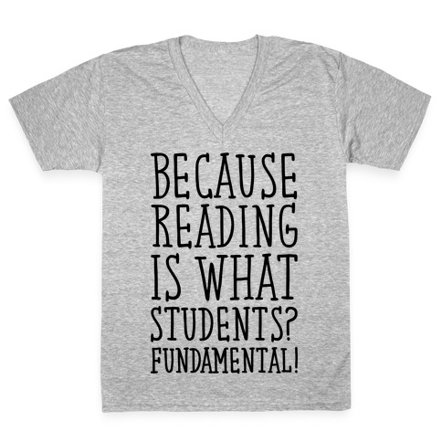 Reading Is Fundamental Teacher Parody V-Neck Tee Shirt