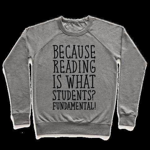 Reading Is Fundamental Teacher Parody Pullover
