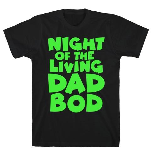 Night of The Living Dad Bod Parody White Print T-Shirt