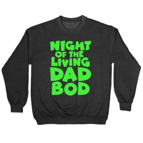 Night of The Living Dad Bod Parody White Print Pullover