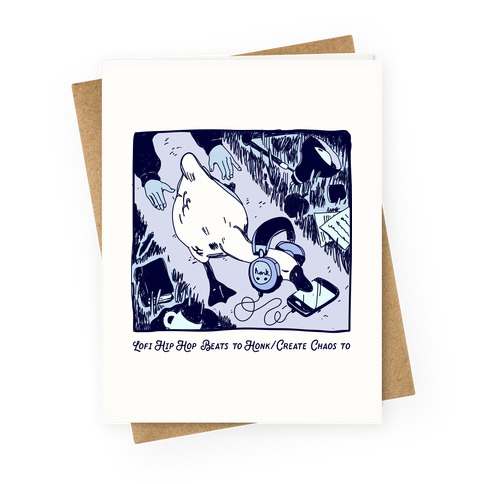 Lofi Hip Hop Goose Greeting Card