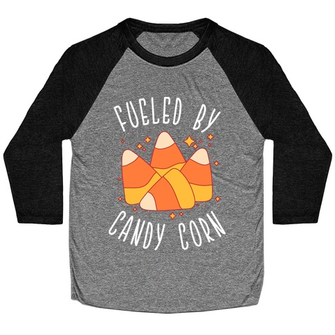 Fueled By Candy Corn Baseball Tee