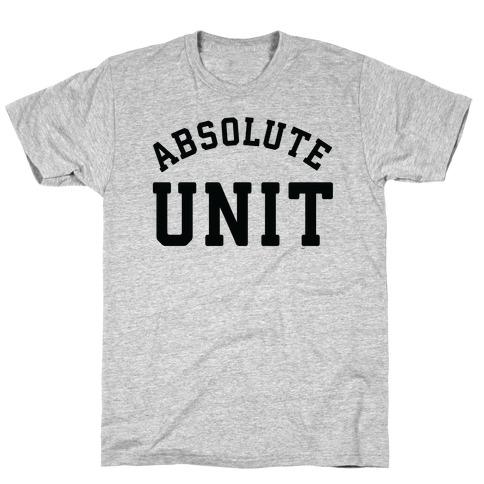 Absolute Unit T-Shirt