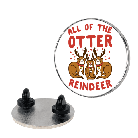 All of The Otter Reindeer pin
