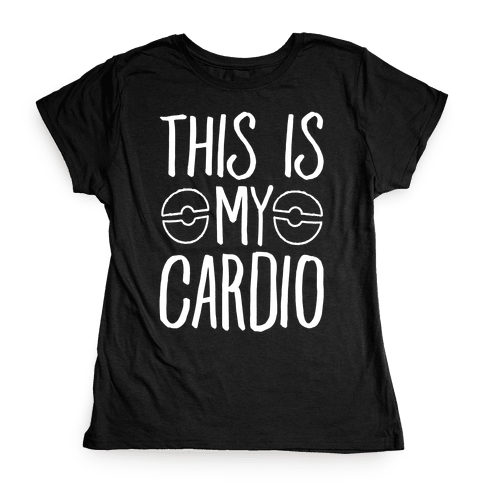 This Is My Cardio Womens T-Shirt