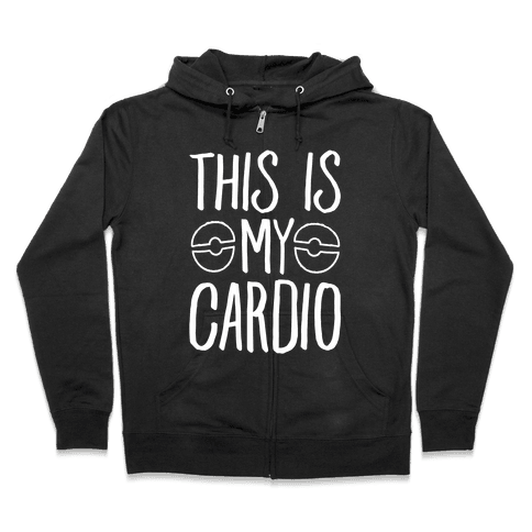 This Is My Cardio Zip Hoodie