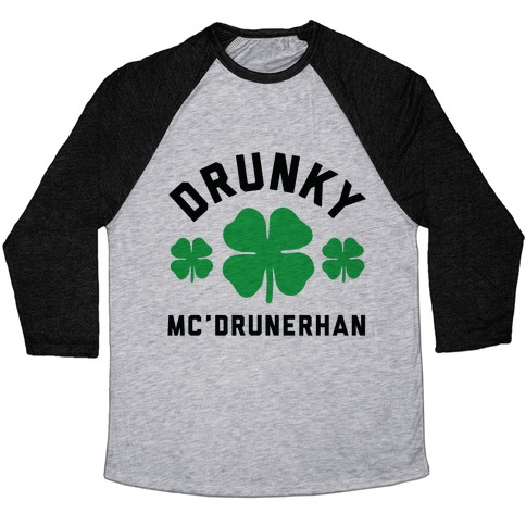 Drunky Mc'Drunkerhan Baseball Tee