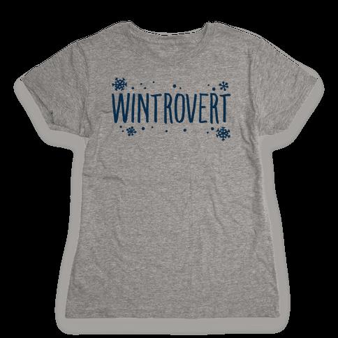 Wintrovert  Womens T-Shirt