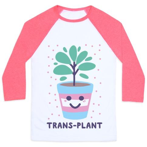 Trans Plant Baseball Tee