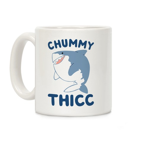 Chummy Thicc Coffee Mug