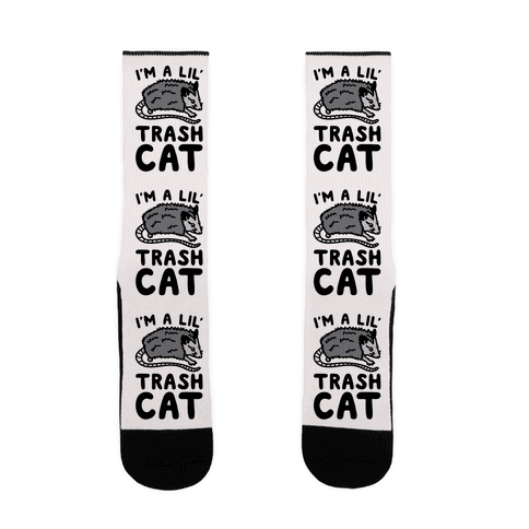 I'm A Lil' Trash Cat Sock