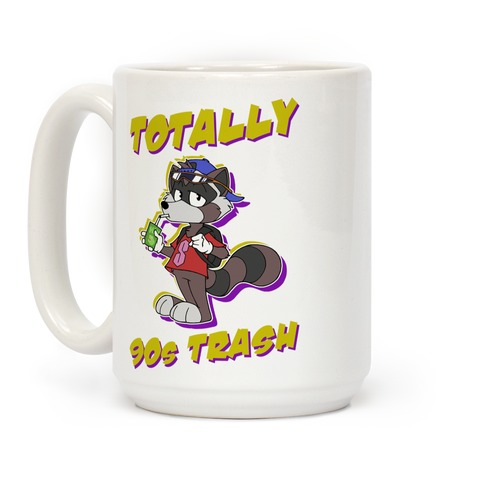 Totally 90's Trash Raccoon Coffee Mug