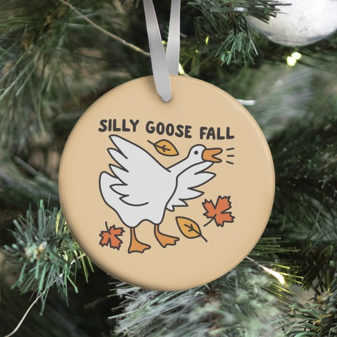 Silly Goose Fall Ornament