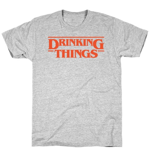 Drinking Things Parody T-Shirt