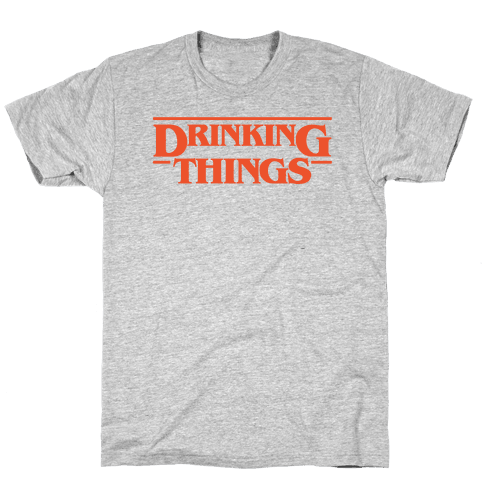 Drinking Things Parody Mens/Unisex T-Shirt