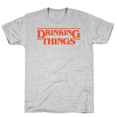 Drinking Things Parody T-Shirt