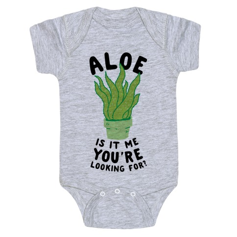 Aloe Is It Me You're Looking For Baby Onesy