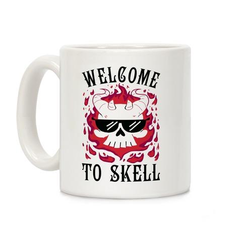 Welcome To Skell Coffee Mug