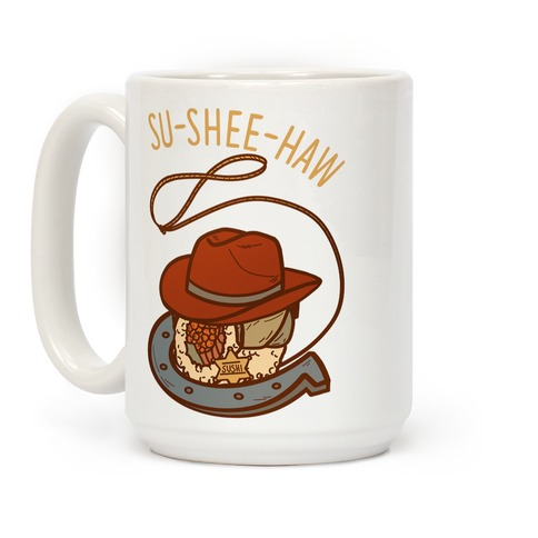 Su-Shee-Haw Coffee Mug
