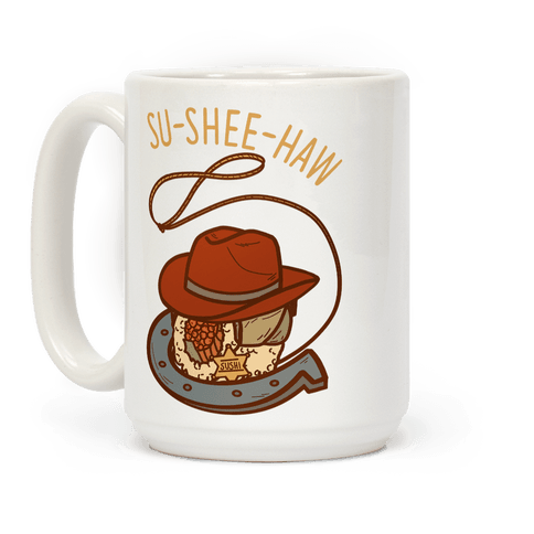 Su-Shee-Haw Coffee Mug