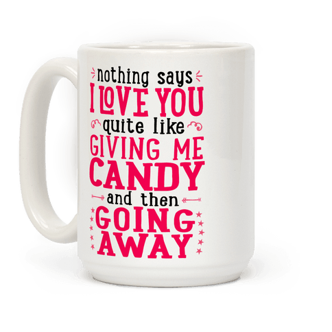 Give Me Candy And Go Away Coffee Mug