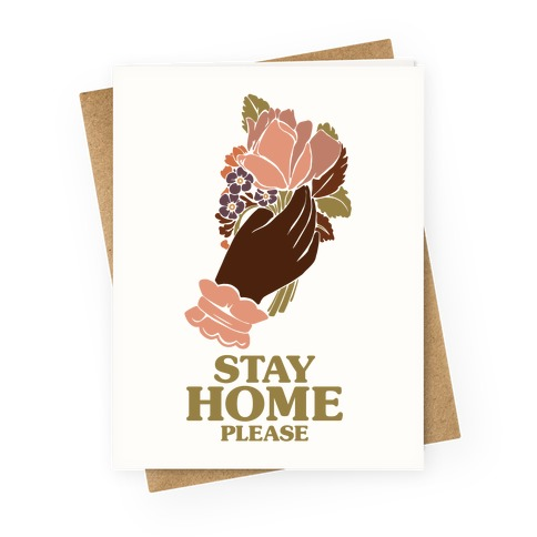Stay Home Please Greeting Card