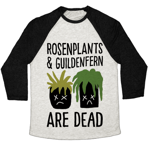 Rosenplants And Guildenfern Are Dead