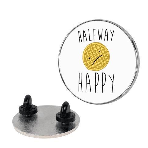 Halfway Happy Parody pin