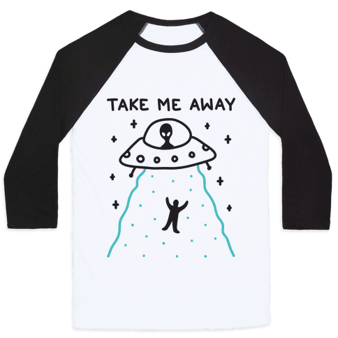 Take Me Away UFO Baseball Tee