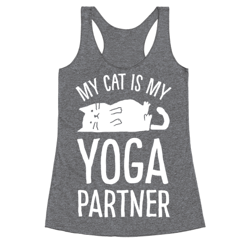My Cat Is My Yoga Partner Racerback Tank Top