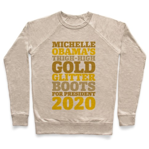 Michelle Obama's Thigh-High Gold Glitter Boots For President 2020 Pullover