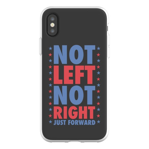Not Left Not Right Phone Flexi-Case