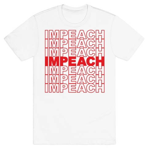 Impeach Thank You Bag Parody T-Shirt