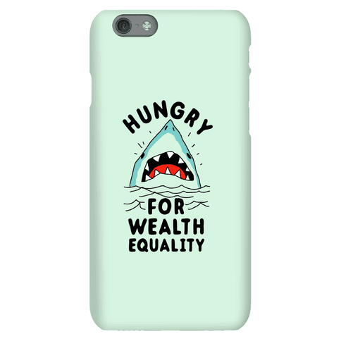 Hungry For Wealth Equality Shark Phone Case