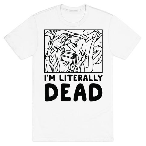 I'm Literally Dead Sailor Jupiter T-Shirt