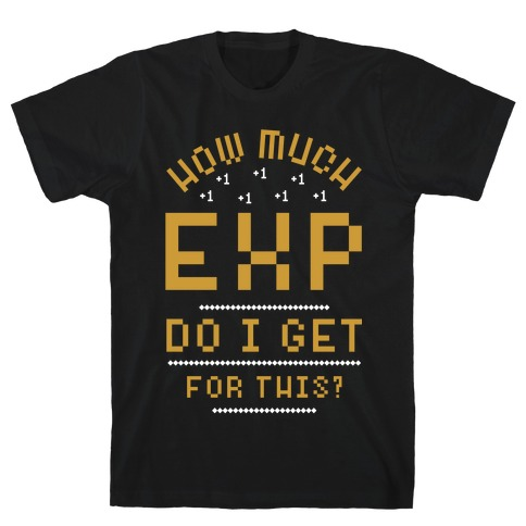 How Much EXP Do I Get For This T-Shirt