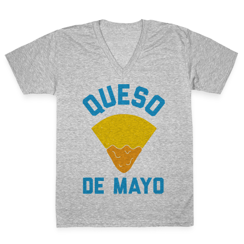 Queso De Mayo V-Neck Tee Shirt