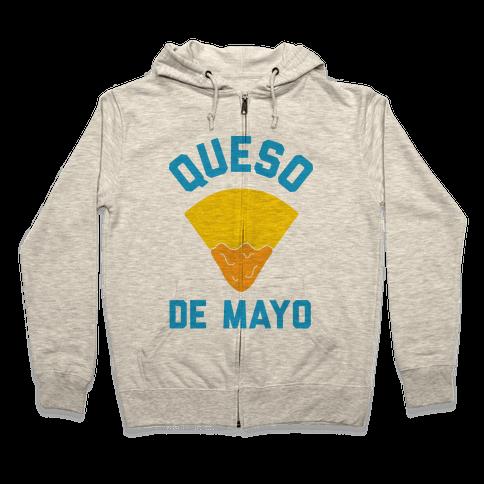 Queso De Mayo Zip Hoodie