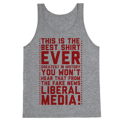 Fake News Liberal Media Tank Top