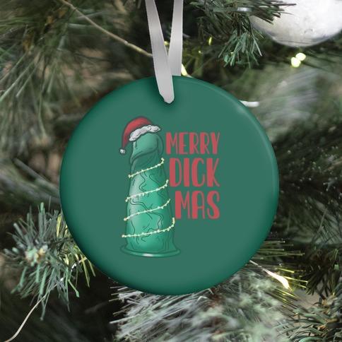 Merry Dickmas Ornament