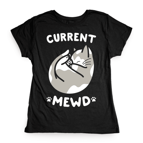Current Mewd: Catnap (White) Womens T-Shirt