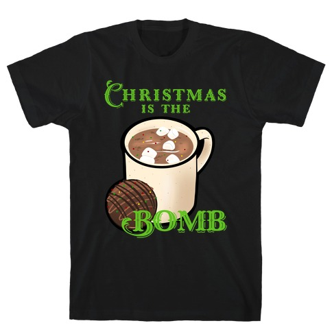Christmas Is The Bomb T-Shirt