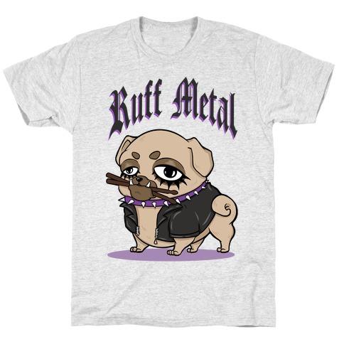 Ruff Metal T-Shirt