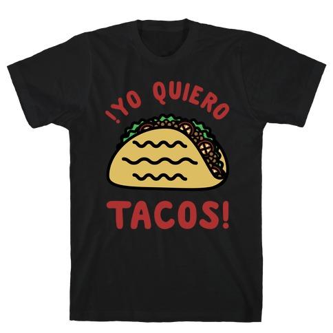Yo Quiro Tacos T-Shirt