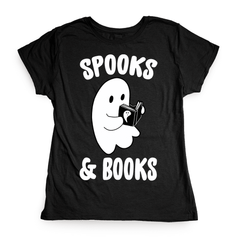 Spooks and Books Womens T-Shirt